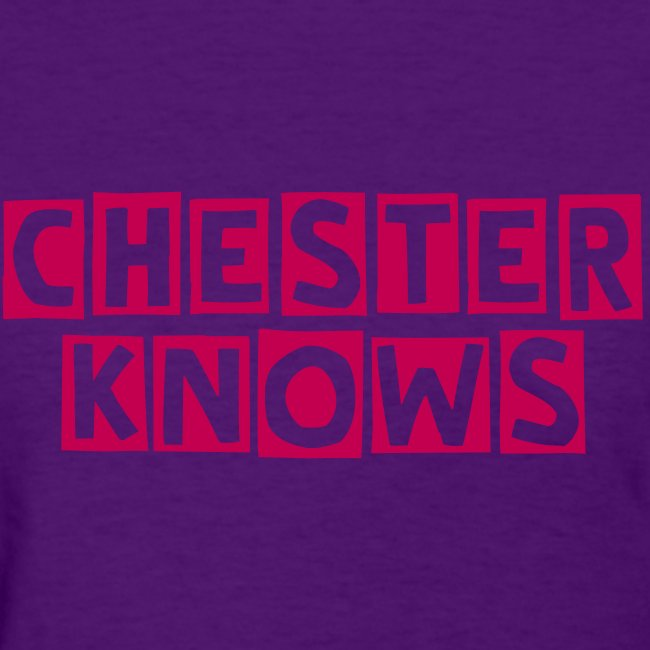 Chester Knows Tee