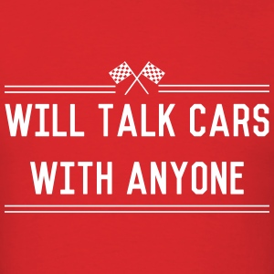 Will talk cars with anyone T-Shirts - Men's T-Shirt