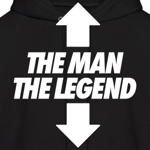 The Man The Legend Hoodies - Men's Hoodie