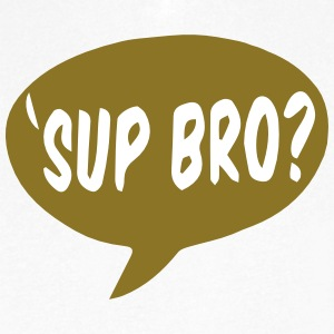SUP BRO? T-Shirts - Men's V-Neck T-Shirt by Canvas