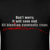Design ~ All Bleeding Stops - Men's Standard T-Shirt