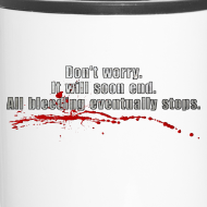 Design ~ All Bleeding Stops - Travel Mug