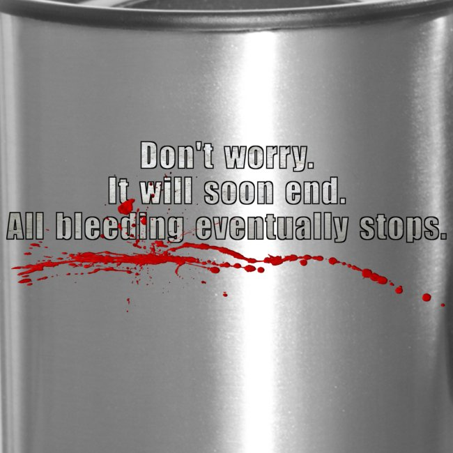 All Bleeding Stops - Travel Mug