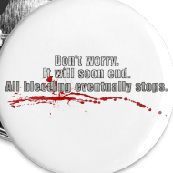 Design ~ All Bleeding Stops - Large Button (5-pack)