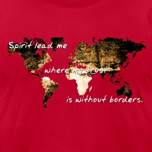 Trust Without Borders - Men's T-Shirt by American Apparel