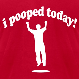 Funny! I Pooped Today! - Men's T-Shirt by American Apparel