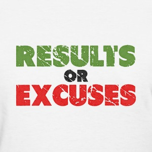 Results or Excuses | Vintage Style Women's T-Shirts - Women's T-Shirt