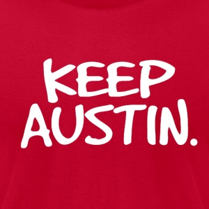 Keep Austin. T-Shirts - Men's T-Shirt by American Apparel
