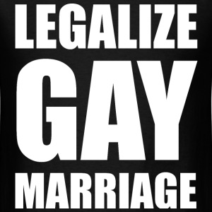 Legalize Gay Marriage LGBT Design T-Shirts - Men's T-Shirt