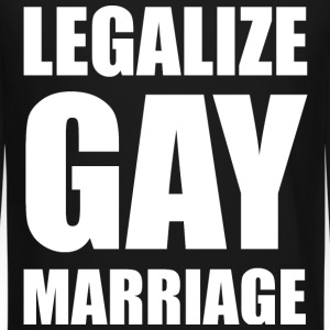Legalize Gay Marriage LGBT Design Long Sleeve Shirts - Crewneck Sweatshirt