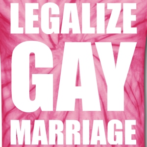 Legalize Gay Marriage LGBT Design T-Shirts - Unisex Tie Dye T-Shirt