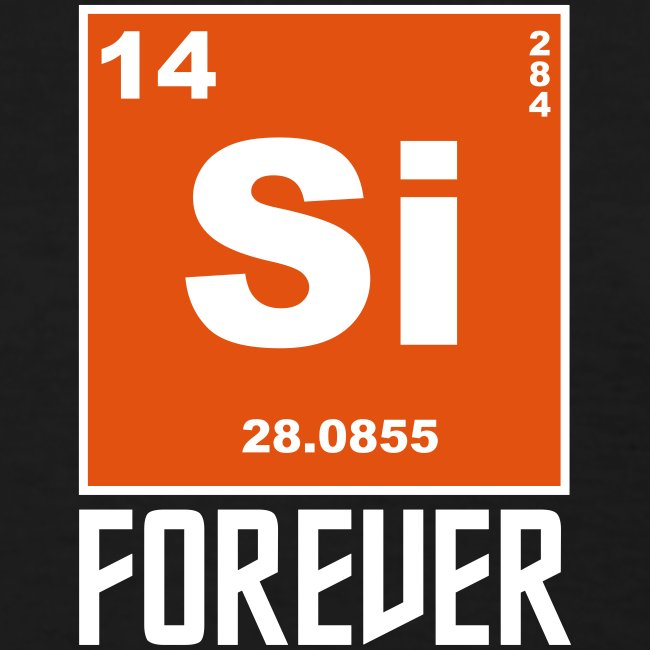 Silicon Forever!