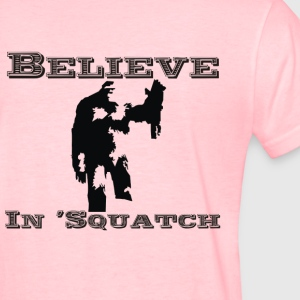Believe in squatch Women's T-Shirts - Women's T-Shirt