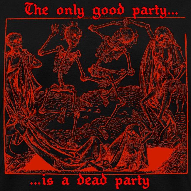 Dead Party (Red) - Standard Weight Women's Shirt