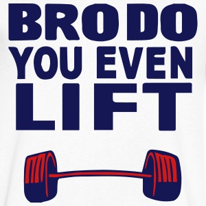 BRO DO YOU EVEN LIFT T-Shirts - Men's V-Neck T-Shirt by Canvas