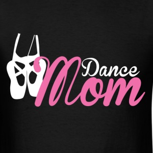 Dance Mom Ballet - Men's T-Shirt