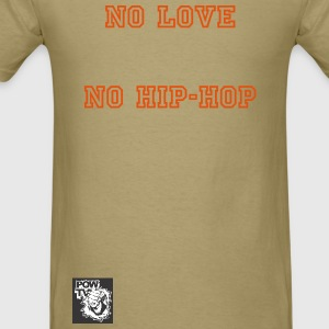 No Love - Men's T-Shirt