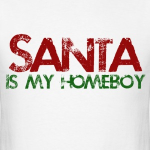 Santa is my homeboy - Men's T-Shirt