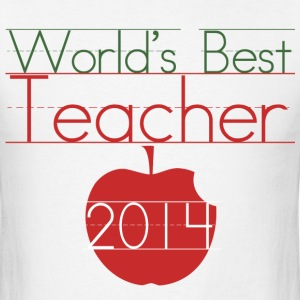 Worlds Best Teacher 2014 - Men's T-Shirt