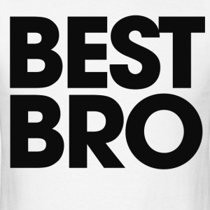 Best BRO - Men's T-Shirt