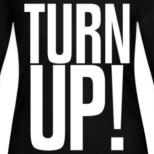 Turn Up Design Long Sleeve Shirts - Women's Long Sleeve Jersey T-Shirt