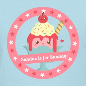 sundae is for sunday, happy and cute Women's T-Shirts - Women's T-Shirt