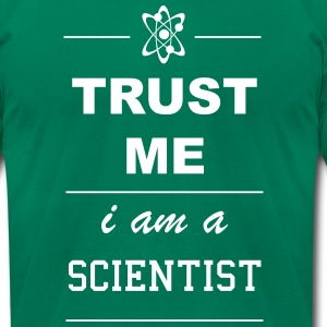 Trust me I´m a Scientist 1c T-Shirts - Men's T-Shirt by American Apparel