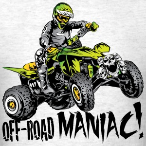 Off-Road Quad Maniac T-Shirts - Men's T-Shirt
