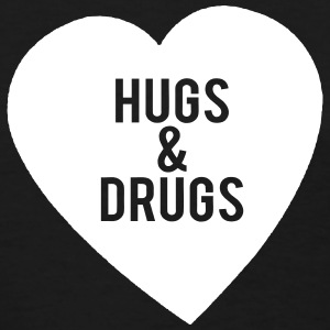 Hugs & Drugs  Women's T-Shirts - Women's T-Shirt