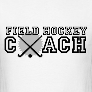 Field Hockey Coach - Men's T-Shirt