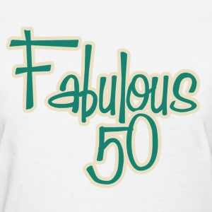 Fabulous 50 - Women's T-Shirt