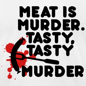 Meat is murder. Tasty tasty murder T-Shirts - Men's T-Shirt by American Apparel