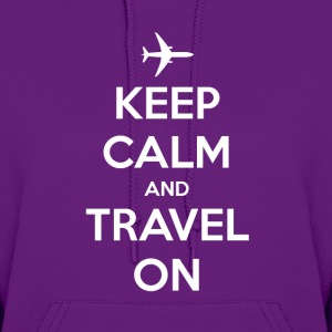 Keep Calm and Travel On Hoodies - Women's Hoodie