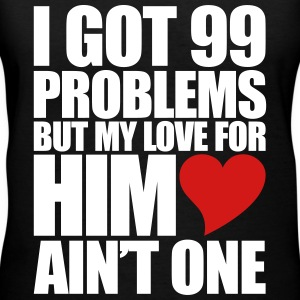 99 Problems for him Women's T-Shirts - Women's V-Neck T-Shirt