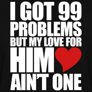 99 Problems for him Hoodies - Women's Hoodie