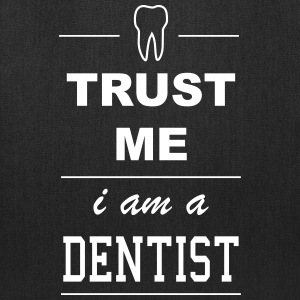 Trust me I´m a Dentist 1c Bags & backpacks - Tote Bag