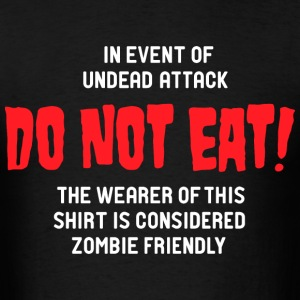 Do Not Eat! - Men's T-Shirt