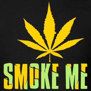 SMOKE ME - Men's T-Shirt