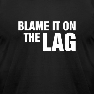 Blame the Lag - Men's T-Shirt by American Apparel
