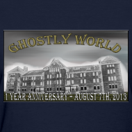 Design ~ Ghostly World One Year Anniversary (Womens)