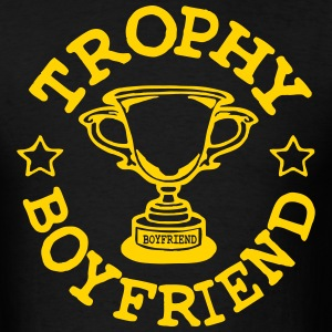 TROPHY BOYFRIEND T-Shirts - Men's T-Shirt