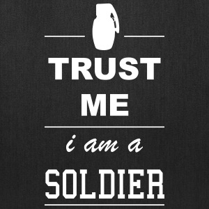 Trust me I´m a Soldier 1c Bags & backpacks - Tote Bag
