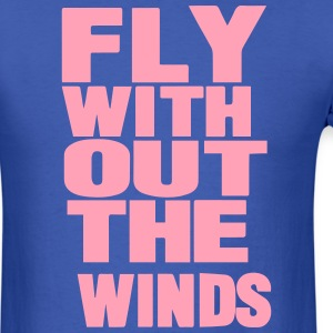 FLY WITHOUT THE WINDS T-Shirts - Men's T-Shirt