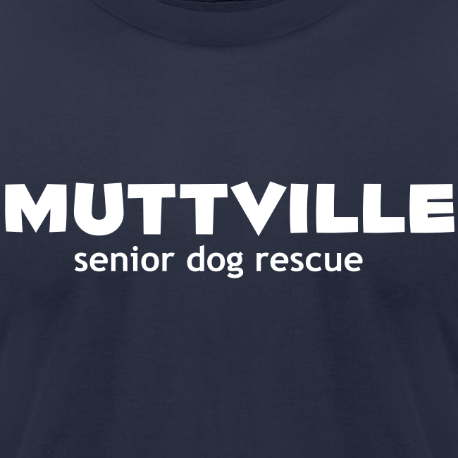 Men's Muttville (smaller back logo)  Any Color tee - white logo