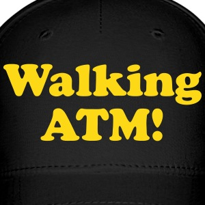 Walking ATM! Caps - Baseball Cap