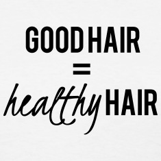 Good Hair Is Healthy Hair Length Check T-Shirt