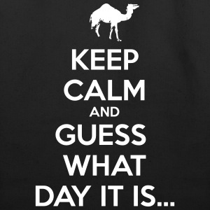 Keep Calm and Guess What Day It Is... Bags & backpacks - Eco-Friendly Cotton Tote