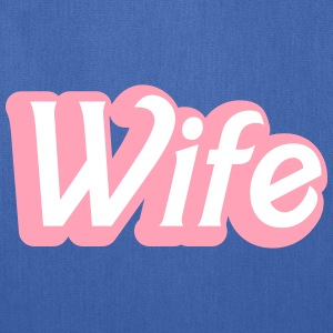 wife womanly ladies cute type Bags & backpacks - Tote Bag