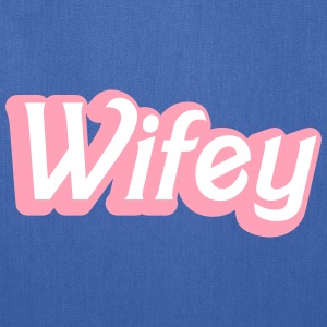 Wifey Wife woman in cute girly font Bags & backpacks - Tote Bag