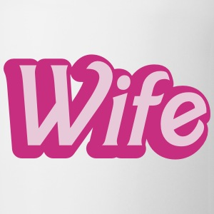 wife womanly ladies cute type Bottles & Mugs - Coffee/Tea Mug